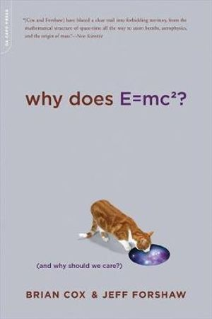 Why Does E=MC2? : (And Why Should We Care?) - Brian Cox