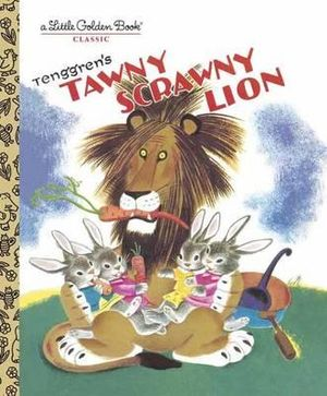 Tawny Scrawny Lion : A Little Golden Book Classic - Gustaf Tenggren
