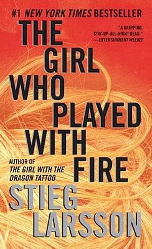 The Girl Who Played with Fire : The Millennium Trilogy 2 (USA EDITION) - Stieg Larsson