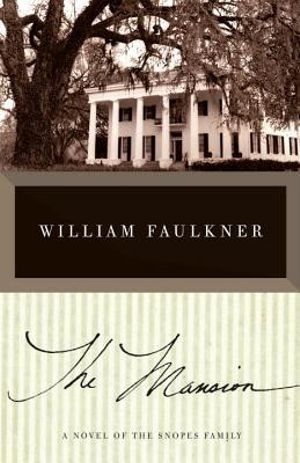 The Mansion - William Faulkner