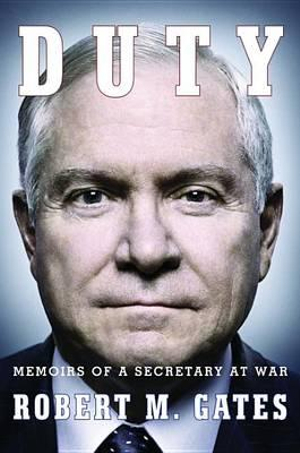Duty : Memoirs of a Secretary at War - Robert Michael Gates