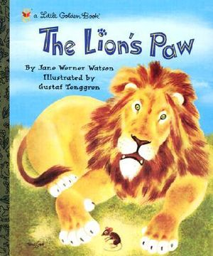 The Lion's Paw : A Little Golden Book - Gustaf Tenggren