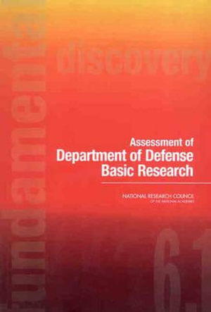 Assessment of Department of Defense Basic Research Committee on Department of Defense Basic Research and National Research Council