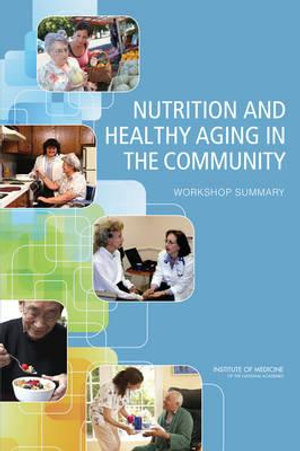 Nutrition and Healthy Aging in the Community - NEW