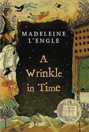 A Wrinkle in Time :  A Newbery Medal Book - Madeleine L'Engle