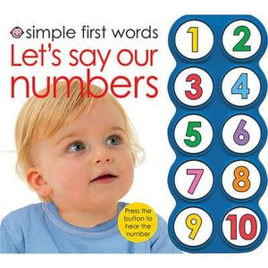 Let's Say Our Numbers : Simple First Words - Roger Priddy