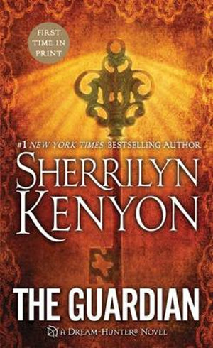 The Guardian : Dark-Hunter Series : Book 21 - Sherrilyn Kenyon