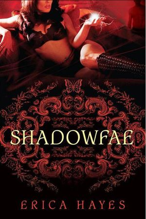 Shadowfae : A Novel - Erica Hayes