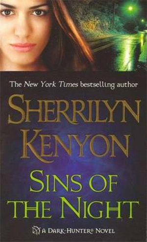 Sins of the Night : Dark Hunter Series :  Book 7 - Sherrilyn Kenyon