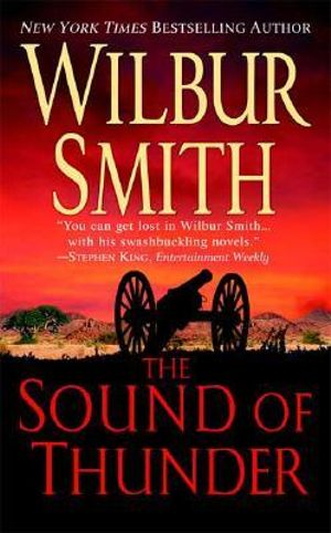 The Sound of Thunder : Courtney 1 Series : Book 2 - Wilbur Smith