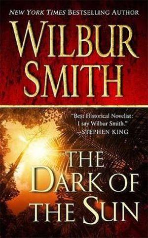 The Dark of the Sun - Wilbur Smith
