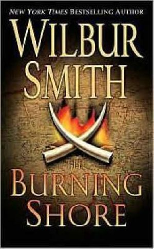The burning shore courtney 2 series book 1 wilbur smith