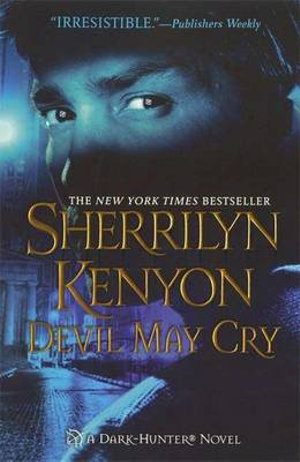 Devil May Cry : Dark Hunter Series :  Book 13 - Sherrilyn Kenyon