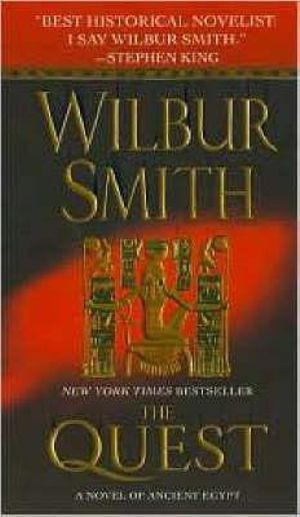The Quest : Ancient Egyptian Novel Series : Book 4 - Wilbur Smith