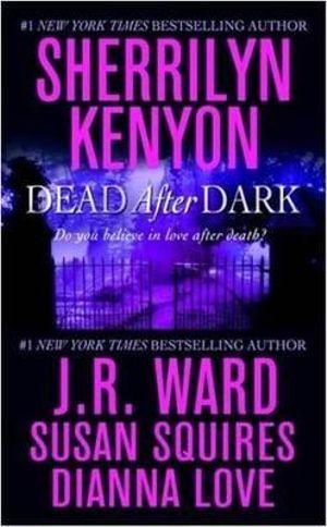 Dead After Dark - Sherrilyn Kenyon