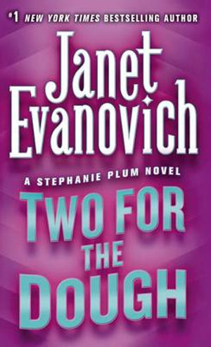 Two for the Dough : Stephanie Plum Series : Book 2 (USA Edition) - Janet Evanovich