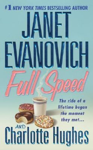 Full Speed : Janet Evanovich's Full Series : Book 3 - Janet Evanovich