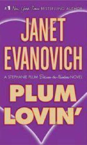 Plum Lovin' : Stephanie Plum Series : Book 2 - Janet Evanovich