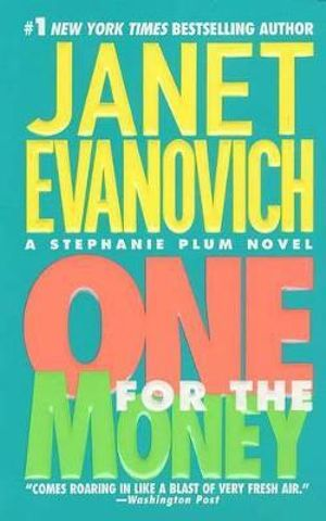One for the Money : Stephanie Plum Series : Book 1 (USA Edition) - Janet Evanovich