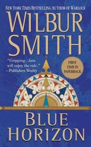 Blue Horizon  : Courtney 3 Series : Book 3 - Wilbur Smith