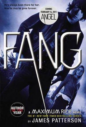 Fang : Maximum Ride Series : Book 6 - James Patterson
