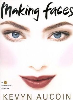 Making Faces - Kevyn Aucoin