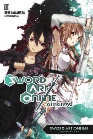 Aincrad (Novel) : Aincrad v. 1 - Reki Kawahara