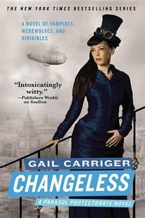 Changeless : Parasol Protectorate (Paperback) - Gail Carriger