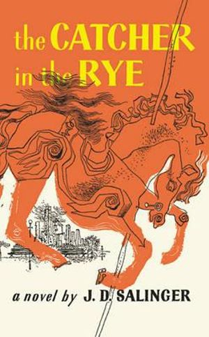 The Catcher in the Rye - J. D. Salinger