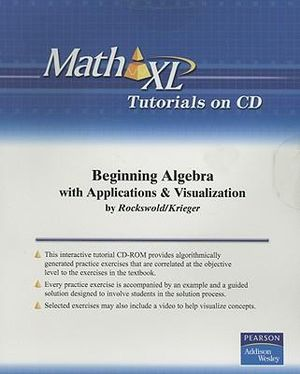 InterAct Math Student Tutorial for Beginning Algebra with Applications and Visualization : Math XL - Gary Rockswold