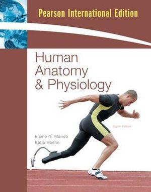 Human Anatomy Physiology Book Online On Booktopia And By Elaine Marieb