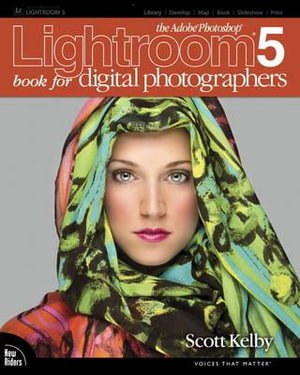 The Adobe Photoshop Lightroom 5 Book for Digital Photographers - Scott Kelby