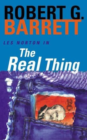 The Real Thing : A Les Norton Novel 2 - Robert G. Barrett