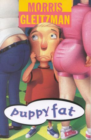 Puppy Fat : The Misery Guts Series : Book 3 - Morris Gleitzman
