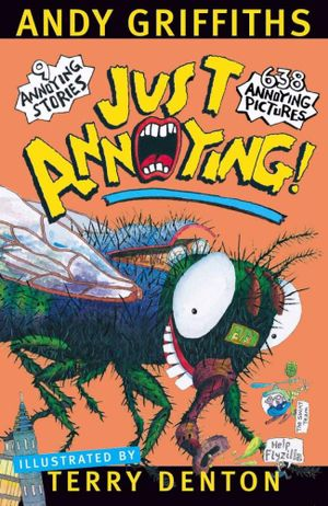 Just Annoying! - Order Now For Your Chance to Win!* : JUST! Series: Book 2 - Andy Griffiths