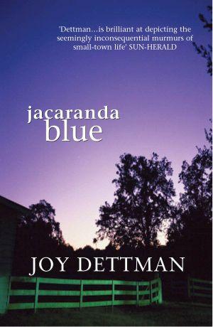 Jacaranda Blue - Joy Dettman