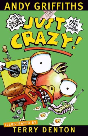 Just Crazy! -  Order Now For Your Chance to Win!* : JUST! Series: Book 4 - Andy Griffiths
