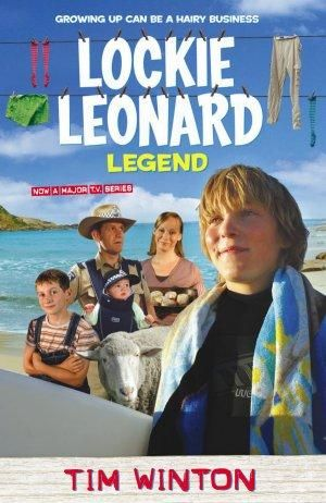 Lockie Leonard, Legend - Tim Winton