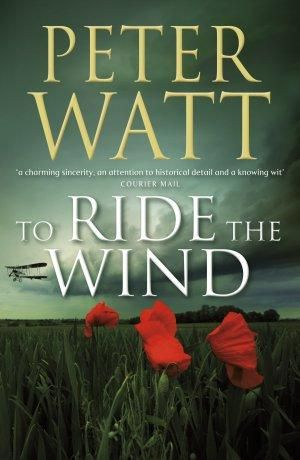 To Ride the Wind : Bird / Duffy Series : Book 6 - Peter Watt