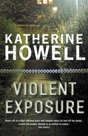 Violent Exposure - Katherine Howell