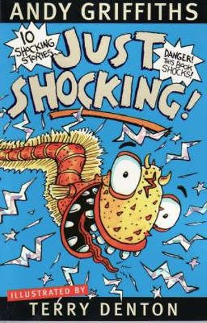 Just Shocking! -   Order Now For Your Chance to Win!* : JUST! Series: Book 6 - Andy Griffiths
