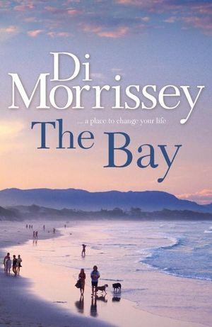 The Bay - Di Morrissey