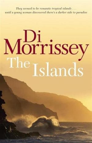 The Islands - Di Morrissey