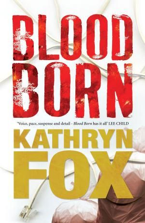Blood Born - Kathryn Fox