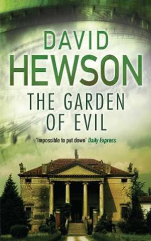 The Garden of Evil : Nic Costa Ser. - David Hewson