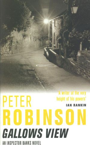 Gallows View : An Inspector Banks Novel - Peter Robinson
