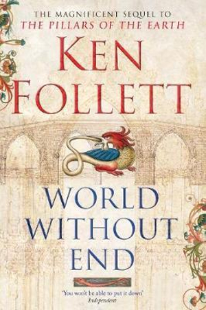 World Without End : Kingsbridge : Book 2 - Ken Follett
