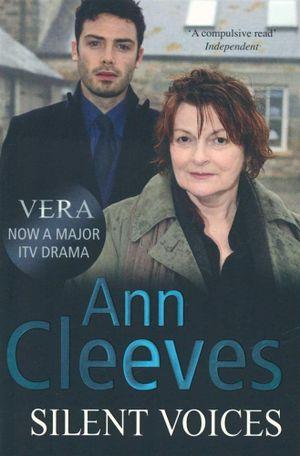 Silent Voices : Vera Stanhope - Ann Cleeves