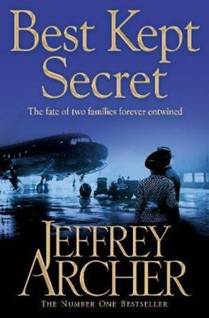 Best Kept Secret : Clifton Chronicles : Book Three - Jeffrey Archer