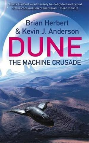 The Machine Crusade : Legends of Dune - Brian Herbert